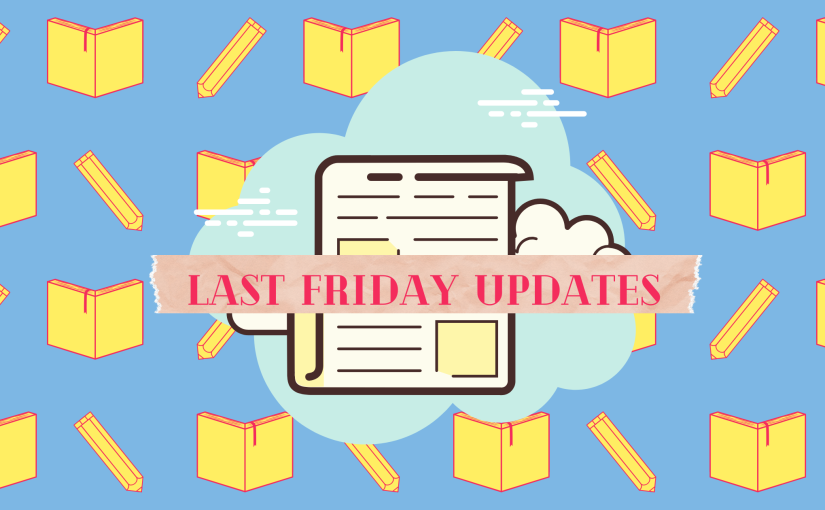 The Late Late Last Friday Updates